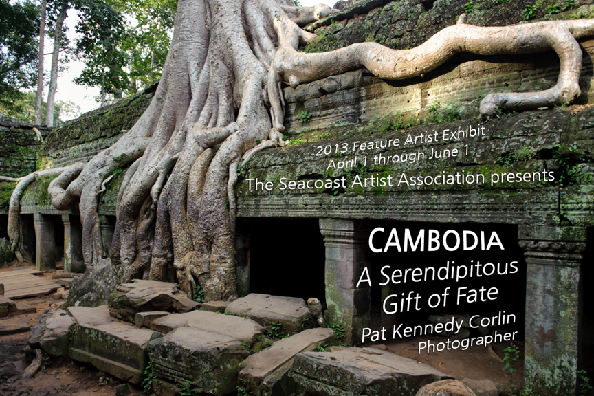 You are cordially invited to join me at a Featured Artist Reception for my exhibited work in photography titled  CAMBODIA - A Serendipitous Gift Of Fate